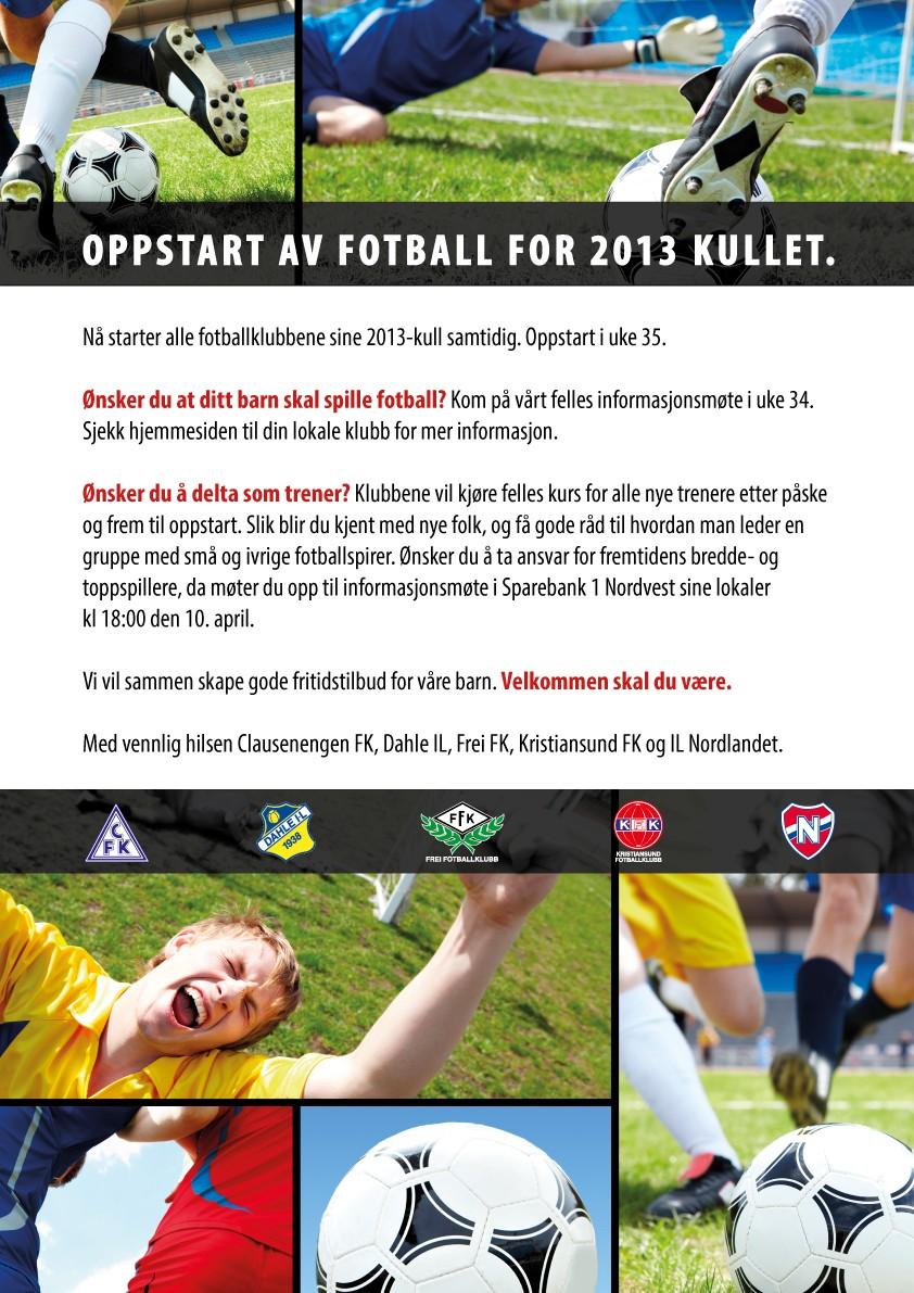 1a41b9cd Nå starter alle fotballklubbene sine 2013-kull samtidig. Oppstart i uke 35.  Vi søker i første omgang dere som kunne tenke dere å bidra som  trenere/lagledere ...